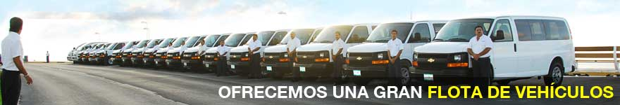 Nuestra flota en Cancun Airport Transportation